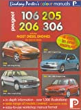 Peugeot 106, 205, 206, 306 Workshop Manual (Lindsay Porters Colour Manuals)