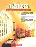 echange, troc Mark Feirer - Greniers : Techniques de construction étape par étape