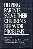 img - for Helping Parents Solve Their Children's Behavior Problems (Child Therapy Series) book / textbook / text book