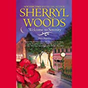 Welcome to Serenity | [Sherryl Woods]