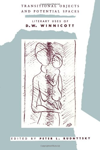 Transitional Objects and Potential Spaces: Literary Uses of D. W. Winnicott (Phoenix Poets)
