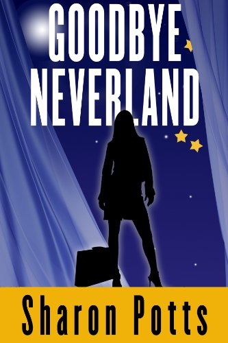 Kindle Nation Daily Bargain Book Alert: Sharon Potts' Goodbye Neverland - Just $2.99, and Free for Amazon Prime Members Through the Kindle Lending Library - And More