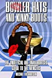 img - for Bowler Hats and Kinky Boots (The Avengers): The Unofficial and Unauthorised Guide to The Avengers book / textbook / text book