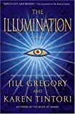 The Illumination: A Novel (0312375972) by Tintori, Karen