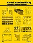 Visual merchandising: Escaparates e i...
