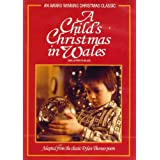 A Child's Christmas in Wales / No�l au pays de Galles (Bilingual)by Denholm Elliott