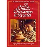 A Child's Christmas in Wales / No�l au pays de Galles (Bilingual)by Denholm Elliott