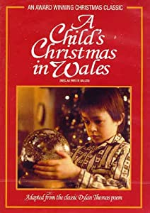A Child's Christmas in Wales / Noël au pays de Galles (Bilingual)