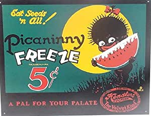 Tin Sign Picaninny Freeze