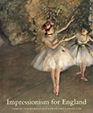 img - for Impressionism for England: Samuel Courtauld as Patron and Collector book / textbook / text book