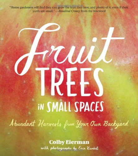 fruit-trees-in-small-spaces-abundant-harvests-from-your-own-backyard