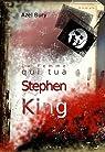 La Femme qui tua Stephen King par Bury
