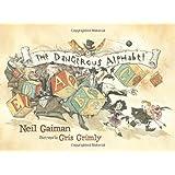 The Dangerous Alphabetby Neil Gaiman