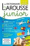Le dictionnaire Larousse junior 7-11...
