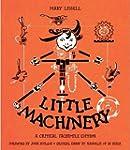 Little Machinery: A Critical Facsimil...