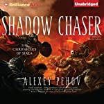 Shadow Chaser: Chronicles of Siala, Book 2 (       UNABRIDGED) by Alexey Pehov Narrated by MacLeod Andrews