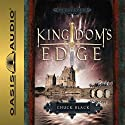 Kingdom's Edge: Kingdom Series, Book 3 (       UNABRIDGED) by Chuck Black Narrated by Andy Turvey