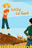 Lucky for Good (1416990593) by Patron, Susan