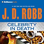 Celebrity in Death: In Death, Book 34 (       ABRIDGED) by J. D. Robb Narrated by Susan Ericksen