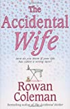 Rowan Coleman The Accidental Wife