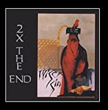 2 X the End by Wiser Sin