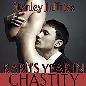Karl's Year in Chastity Audiobook