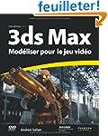 3ds Max Mod�liser pour le  jeu vid�o