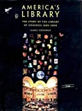 img - for America's Library: The Story of the Library of Congress, 1800-2000 book / textbook / text book