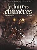 echange, troc Corbeyran - Le Clan des Chimères, Tome 1 : Tribut