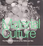 Material Culture: Object in British Art of the 1980s and 1990s (1853321656) by Archer, Michael