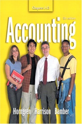 Accounting  Chapters 1-13 (6th Edition) (Ch. 1-13)