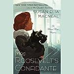 Mrs. Roosevelt's Confidante: A Maggie Hope Mystery | Susan Elia MacNeal