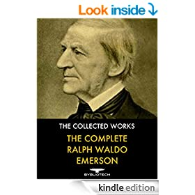 The Complete Ralph Waldo Emerson: The Collected Works