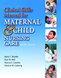 510G1GRHF5L. SL160  Clinical Skills Manual for Maternal & Child Nursing Care