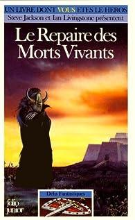 Le repaire des morts vivants par Dave Morris
