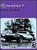 MG Ltd MG Midget Mk 3 Owners Handbook (US Edition 76): Part No. Akm3436