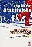 echange, troc Véronique Jouan-Lafont, Françoise Kovalenko, Alexis Dernov - Reportage Russe : Cahier d'activités 1