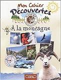 echange, troc Collectif - Les Carnets de vacances à la montagne