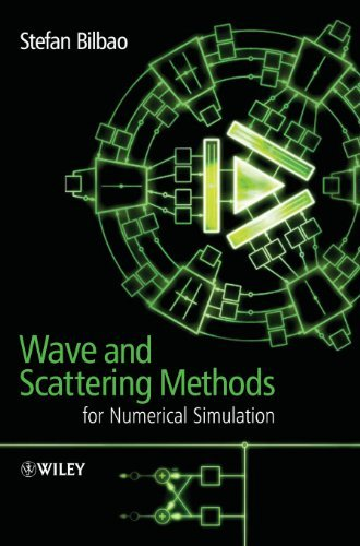 Wave-and-Scattering-Methods-for-Numerical-Simulation-by-Stefan-Bilbao-2004-06-16