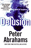 Delusion: A Novel of Suspense