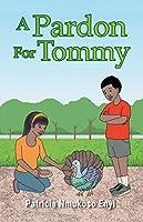 A Pardon For Tommy