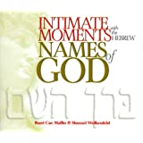 Intimate Moments with the Hebrew Names of God ~ Barri Cae Mallin
