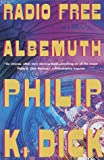 Radio Free Albemuth (0679781374) by Dick, Philip K.