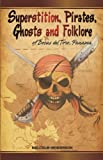 img - for Superstition, Pirates, Ghosts and Folklore of Bocas del Toro, Panama book / textbook / text book