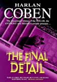 Final Detail - Myron Bolitar Novel (0340751401) by Coben, Harlan