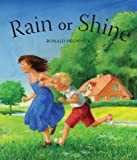 img - for Rain or Shine book / textbook / text book
