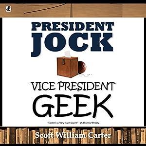 President Jock, Vice President Geek Audiobook