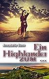Ein Highlander zum ... (kindle edition)
