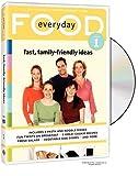 Everyday Food, Vol. 1 - Fast, Family-Friendly Ideas