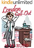 London Call-Out: Confessions Of A Doctor In The Capital (English Edition)